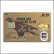 GRAND OAK PLAYERS CLUB JCB GOLD CARD